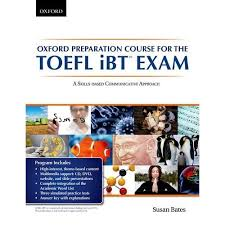 کتاب آکسفورد آی بی تی Oxford Preparation Course for the TOEFL iBT Exam