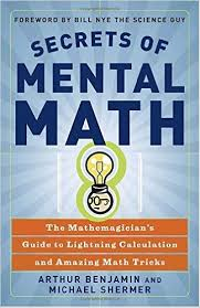 کتاب Arthur Benjamin, Michael Shermer - Secrets of Mental Math