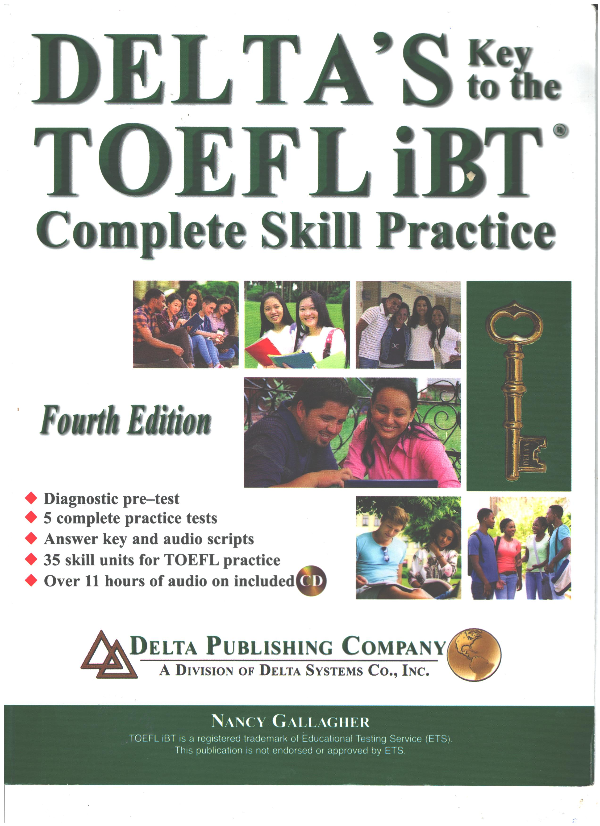 آخرین نسخه کتاب دلتا Delta's Key to the TOEFL iBT Complete Skill Practice 4th Edition