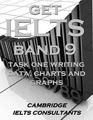 فایل پی دی اف کتاب GET IELTS BAND 9 - In Academic Writing Task 1- Data, Charts and Graphs